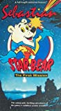 Sebastian Star Bear: The First Mission