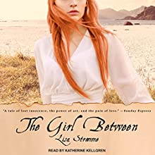 The Girl Between Audiobook by Lisa Strømme Narrated by Katherine Kellgren