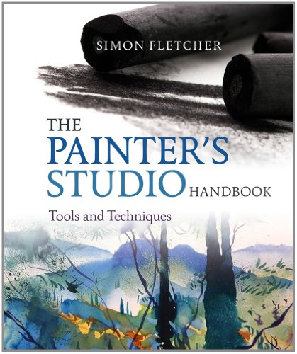 The Painter's Studio Handbook: Tools and Techniques