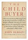 CHILDBUYER (0394419103) by Hersey, John