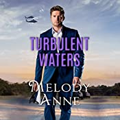 Turbulent Waters: Billionaire Aviators, Book 3 | Melody Anne