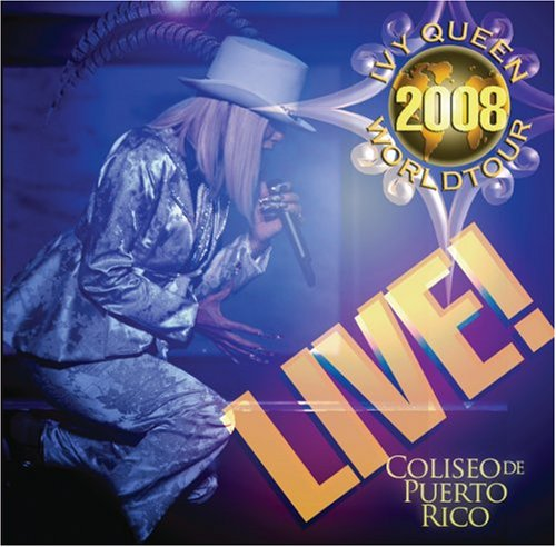 Ivy Queen - Ivy Queen 2008 World Tour Live! - Zortam Music