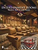 Tina Skinner Entertainment Rooms: Home Theaters, Bars, and Game Rooms