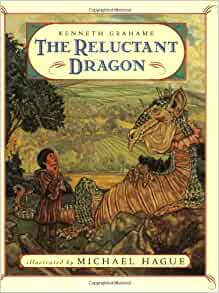 The Reluctant Dragon: Kenneth Grahame, Michael Hague