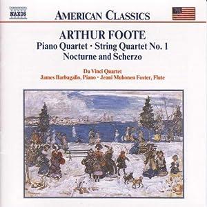 Chamber music vol. 2 foote: piano quartet / string quartet / nocturne and scherz
