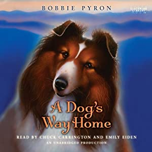 A Dog's Way Home | [Bobbie Pyron]