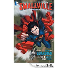 Smallville Season 11 Vol. 1: The Guardian