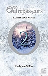 Les outrepasseurs tome 2 la reine des neiges babelio - Reine des neige 2 streaming ...