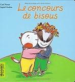 echange, troc Carl Norac, Ingrid Godon - Le concours de bisous