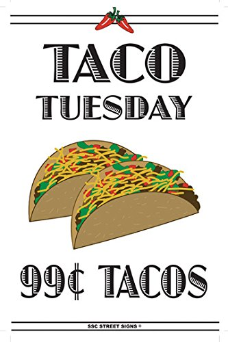 Taco Tuesday 99 cent Tacos Aluminum Tin Metal Poster Sign Wall Decor 12x18 (99 Cent Posters compare prices)