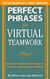 Perfect Phrases for Virtual Teamwork