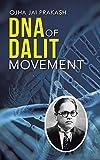 DNA of Dalit Movement