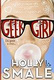 Holly Smale Geek girl