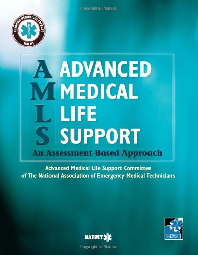 AMLS Advanced Medical Life Support: An Assessment-Based...