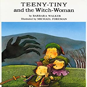 Teeny-Tiny and the Witch-Woman Audiobook