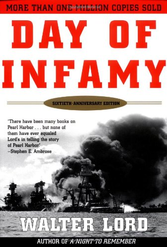 Day Of Infamy, 60Th Anniversary: The Classic Account Of The Bombing Of Pearl Harbor