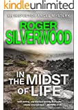 In The Midst Of Life (An Inspector Angel Mystery) (English Edition)