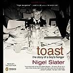 Toast: The Story of a Boy's Hunger | Nigel Slater