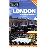 Time Out London for Londoners (Time Out Guides)