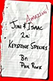 Jimi & Isaac 2a: Keystone Species