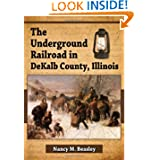 The Underground Railroad in Dekalb County, Illinois