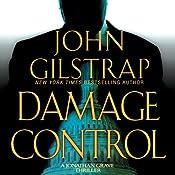 Damage Control: A Jonathan Grave Thriller, Book 4 | [John Gilstrap]