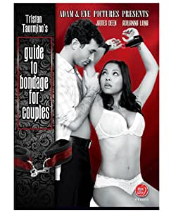 Tristan Taormino's Guide to Bondage for Couples