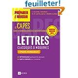 Préparer et réussir le CAPES de Lettres classiques et modernes - Épreuves d'admissibilité: Nouveau concours 2014...