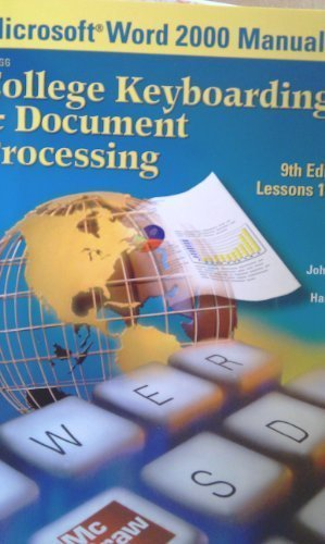 Microsoft Word 2000 Manual for College Keyboarding & Document Processing Ninth edition Lessons 1-120, Ober