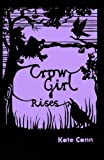 img - for Crow Girl Rises book / textbook / text book