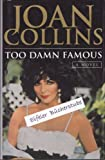 Too Damn Famous (Windsor Selections) (0745153402) by Collins, Joan