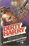 Family Skeletons (Dirty Harry #5)