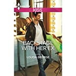 Backstage with Her Ex | Louisa George