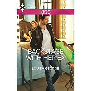 Backstage with Her Ex | [Louisa George]