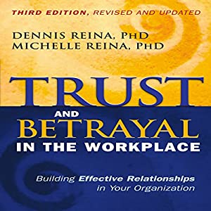Trust and Betrayal in the Workplace Audiobook