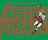 サムネイル:アーキグラムについての新しい洋書『A Guide to Archigram 1961 - 74』