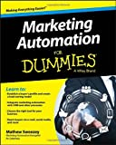Marketing Automation For Dummies (For Dummies (Business & Personal Finance))