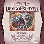 Temple of the Dragonslayer: Dragonlance: The New Adventures: Spellbinder Quartet, Book 1 (       UNABRIDGED) by Tim Waggoner Narrated by Jeremy Arthur