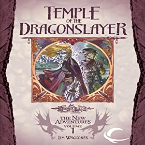 Temple of the Dragonslayer: Dragonlance: The New Adventures: Spellbinder Quartet, Book 1 | [Tim Waggoner]