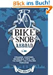 Bike Snob Abroad