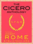 The Cicero Anthology (Texts From Anci...