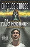 The Fuller Memorandum (Laundry Files Novel) Charles Stross