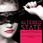 Altered State | Ella Dominguez