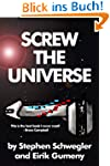 Screw the Universe (English Edition)