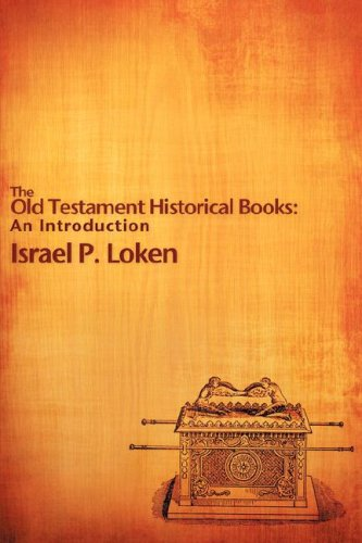 The Old Testament Historical Books: An Introduction