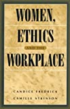 img - for Women, Ethics and the Workplace book / textbook / text book