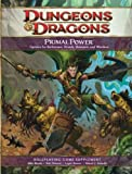 Dungeons & Dragons: Primal Power - Roleplaying Game Supplement