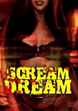 Scream Dream [DVD] [1989] [US Import]