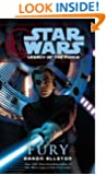 Fury: Star Wars (Legacy of the Force) (Star Wars: Legacy of the Force Book 7)