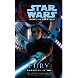 "Fury: Star Wars (Legacy of the Force) (Star Wars: Legacy of the Force - Legends) (Kindle Edition) By Aaron Allston          Buy new: $5.99     Customer Rating:       First tagged ""darth"" by Justin Butterfield"